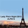 Le grand retour de la #LadyPitchNight