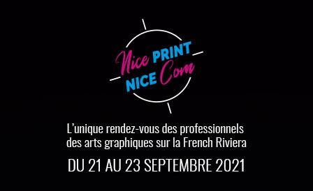 Nice Print / Nice Com, le nouveau salon pour les professionnels des arts graphiques