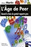 L'âge de Peer : Quand le choix du gratuit rapporte gros