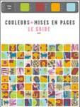 Couleurs + Mises en Pages - le Guide