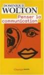 Penser la communication