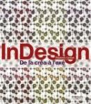 InDesign : De la créa à l'exé