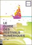 Guide des Festivals Numériques 2008/09