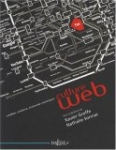 Culture Web : Création, contenus, économie numérique
