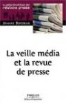 livre La veille média et la revue de presse par Jeanne Bordeau