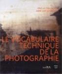 livre Le vocabulaire technique de la photographie par Anne Cartier-Bresson