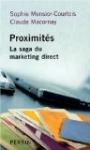 livre Proximités : La saga du marketing direct par Claude Macornay