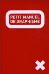 Le petit manuel de graphisme