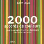 livre 2000 accords de couleurs pour les graphistes et les designers par Garth Lewis