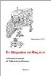 Du Magazine au Magasin