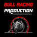 Bull Racing Production